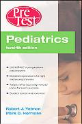 Pediatrics: PreTest Self-Assessment & Review