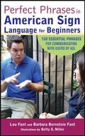 Perfect Phrases in American Sign Language for Beginners (Perfect Phrases Series)