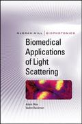 Biomedical Applications of Light Scattering (Biophotonics Series)