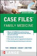 Case Files Family Medicine, Second Edition (LANGE Case Files)