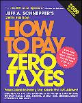 How to Pay Zero Taxes 2009