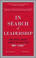 In Search of Leadership: How Great Leaders Answer the Question