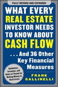 What Every Real Estate Investor Needs to Know about Cash Flow... and 36 Other Key Financial ...
