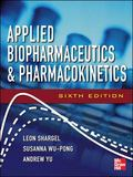 Applied Biopharmaceutics & Pharmacokinetics, Sixth Edition (Shargel, Applied Biopharmaceutic...