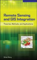 Remote Sensing and GIS Integration: Theories, Methods, and Applications: Theory, Methods, an...