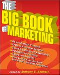 Big Book of Marketing: Lessons and Practices from the World's Greatest Companies