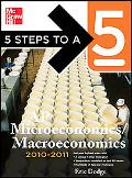 5 Steps to a 5 AP Microeconomics/Macroeconomics, 2010-2011 Edition (5 Steps to a 5 on the Ad...