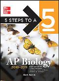 5 Steps to a 5 AP Biology, 2010-2011 Edition (5 Steps to a 5 on the Advanced Placement Exami...