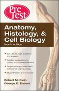 Anatomy, Histology, & Cell Biology: PreTest Self-Assessment & Review, Fourth Edition (PreTes...