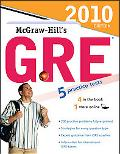 McGraw-Hill's GRE, 2010 Edition