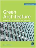 Green Architecture (GreenSource Books): Advanced Technolgies and Materials (Mcgraw-Hill's Gr...