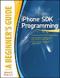 iPhone SDK Programming, A Beginner's Guide