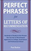 Perfect Phrases for Letters of Recommendation (Perfect Phrases Series)