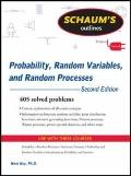 Schaum's Outline of Probability, Random Variables, and Random Processes, Second Edition (Sch...