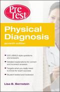 Physical Diagnosis PreTest Self Assessment and Review, Seventh Edition (PreTest Clinical Med...