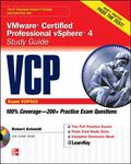 VMware Certified Professional VCP Study Guide (Exam VCP410) with CD-ROM (Certification Press)