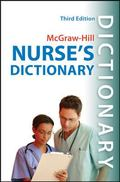 McGraw-Hill's Nurses' Dictionary