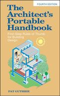 The Architect's Portable Handbook: First-Step Rules of Thumb for Building Design 4/e (McGraw...