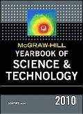 McGraw-Hill Yearbook of Science and Technology, 2010 (Mcgraw Hill Yearbook of Science and Te...