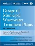 Design of Municipal Wastewater Treatment Plants MOP 8, Fifth Edition (Wef Manual of Practice...