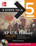 5 Steps to a 5 AP US History with CD-ROM,  2010-2011 Edition (5 Steps to a 5 on the Advanced...