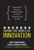 Riding the Waves of Innovation: Harness the Power of Global Culture to Drive Creativity and ...