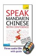 Speak Mandarin Chinese with Confidence with Three Audio CDs: A Teach Yourself Guide (Teach Y...
