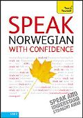 Speak Norwegian with Confidence with Three Audio CDs: A Teach Yourself Guide (Teach Yourself...