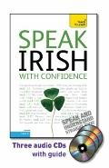 Speak Irish with Confidence with Three Audio CDs: A Teach Yourself Guide (Teach Yourself Lan...