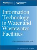 Information Technology in Water and Wastewater Facilities