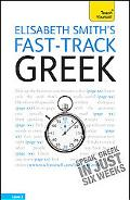 Fast-Track Greek with Two Audio CDs: A Teach Yourself Guide (Fast Tracks)