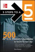 McGraw-Hills AP US History 500 Must-Know Questions