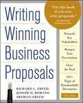 Writing Winning Business Proposals: Your Guide to Sealing the Deal, from Concept to Approval