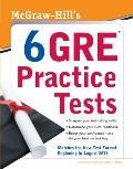 McGraw-Hills 6 GRE Practice Tests