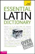 Essential Latin Dictionary: A Teach Yourself Guide
