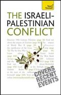 Understand the Israeli-Palestinian Conflict: A Teach Yourself Guide