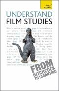 Film Studies--the Essentials: A Teach Yourself Guide
