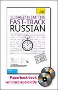 Fast-Track Russian with Two Audio CDs: A Teach Yourself Guide