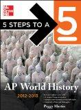 5 Steps to a 5 AP World History, 2012-2013 Edition (5 Steps to a 5 on the Advanced Placement...