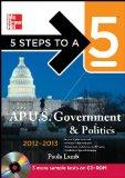 5 Steps to a 5 AP US Government and Politics with CD-ROM, 2012-2013 Edition (5 Steps to a 5 ...
