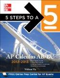 5 Steps to a 5 AP Calculus AB & BC, 2012-2013 Edition (5 Steps to a 5 on the Advanced Placem...