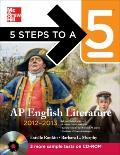 5 Steps to a 5 AP English Literature with CD-ROM, 2012-2013 Edition (5 Steps to a 5 on the A...