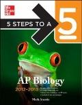 5 Steps to a 5 AP Biology, 2012-2013 Edition