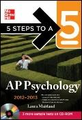 5 Steps to a 5 AP Psychology with CD-ROM, 2012-2013 Edition (5 Steps to a 5 on the Advanced ...