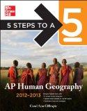 5 Steps to a 5 AP Human Geography, 2012-2013 Edition (5 Steps to a 5 on the Advanced Placeme...