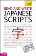 Read and Write Japanese Scripts : A Teach Yourself Guide