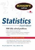 Schaums Outline of Statistics, Fourth Edition (Schaum's Outline Series)
