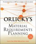 Orlickys Materials Requirements Planning 3/E