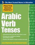 Practice Makes Perfect Arabic Verb Tenses (Practice Makes Perfect Series)