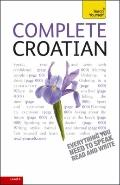 Complete Croatian with Two Audio CDs: A Teach Yourself Guide